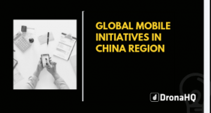 Global Mobile Initiatives in China region