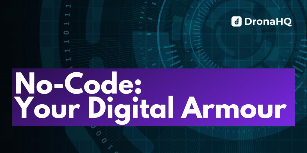 no-code: your digital armour