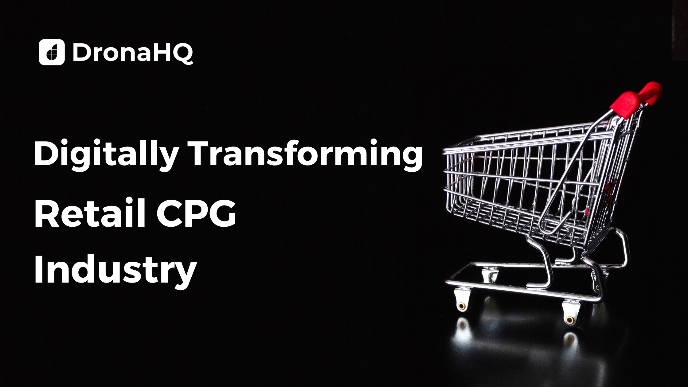 Transforming CPG Industry