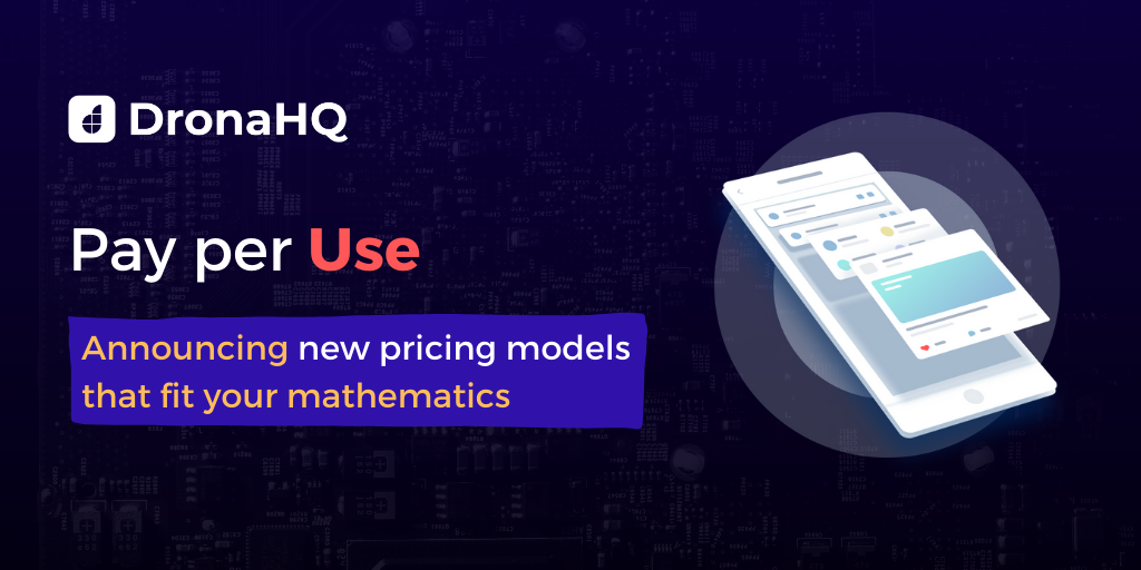 New Pricing Launch DronaHQ