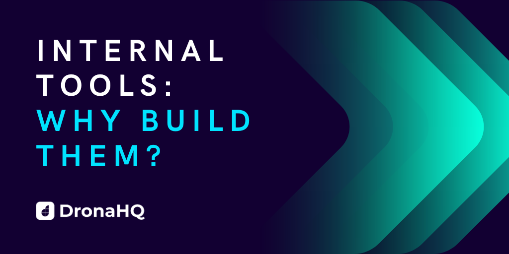 why build internal tools